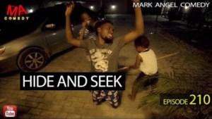 Mark Angel Comedy – HIDE AND SEEK (Episode 210)